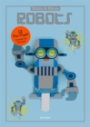 Make and Move: Robots : 12 Paper Puppets to Press Out and Play - Book