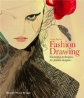 Fashion Drawing, Second edition : Illustration Techniques for Fashion Designers - Book