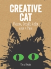 Creative Cat: Pattern, Doodle, Colour with a Muse - Book