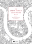 The Great British Colouring Map : A Colouring Journey around Britain - Book