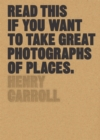 Read This if You Want to Take Great Photographs of Places - Book
