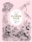 The Flower Year : A Colouring Book - Book