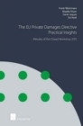 The EU Private Damages Directive - Practical Insights: Minutes of the Closed Workshop - Book
