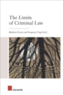 The Limits of Criminal Law : Anglo-German Concepts and Principles - Book