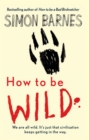 How to be Wild - eBook