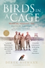 Birds in a Cage : Germany, 1941. Four POW Birdwatchers. The Unlikely Beginning of British Wildlife Conservation - eBook
