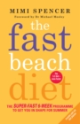 The Fast Beach Diet : The super-fast 6-week programme to get you in shape for summer - eBook