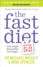 The Fast Diet : Revised and Updated: Lose weight, stay healthy, live longer - Book