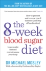 The 8-week Blood Sugar Diet : Lose weight and reprogramme your body - eBook
