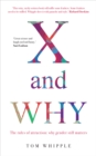 X and Why : The rules of attraction: why gender still matters - eBook