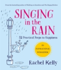 Singing in the Rain : An inspirational workbook - Book