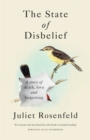 The State of Disbelief : A story of death, love and forgetting - Book