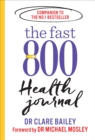The Fast 800 Health Journal - Book
