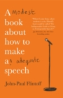 A Modest Book About How to Make an Adequate Speech - Book
