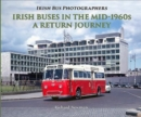 Irish Buses in the mid-1960s : A return journey - Book