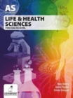 Life and Health Sciences for CCEA AS Level - Book