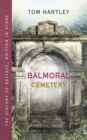 Balmoral Cemetery : The History of Belfast, Written in Stone - eBook