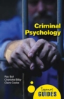 Criminal Psychology : A Beginner's Guide - eBook