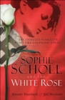Sophie Scholl and the White Rose - eBook