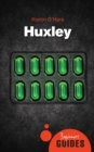 Huxley : A Beginner's Guide - eBook