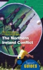 The Northern Ireland Conflict : A Beginner's Guide - eBook
