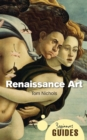 Renaissance Art : A Beginner's Guide - eBook