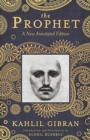 The Prophet : A New Annotated Edition - eBook