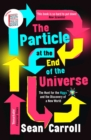 The Particle at the End of the Universe - eBook