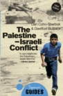The Palestine-Israeli Conflict : A Beginner's Guide - Book