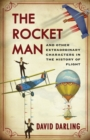 Mayday! : A History of Flight through its Martyrs, Oddballs and Daredevils - Book