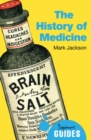 The History of Medicine : A Beginner's Guide - eBook