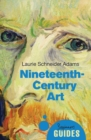 Nineteenth-Century Art : A Beginner's Guide - Book