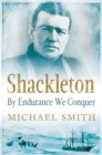 Shackleton : By Endurance We Conquer - eBook