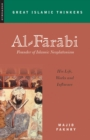 Al-Farabi, Founder of Islamic Neoplatonism : His Life, Works and Influence - eBook