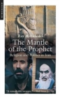 The Mantle of the Prophet : Religion and Politics in Iran - eBook