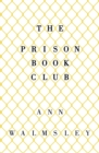 The Prison Book Club - Book