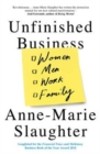 Unfinished Business : Women Men Work Family - Book