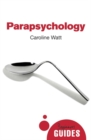Parapsychology : A Beginner's Guide - Book