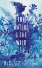 The Waters and the Wild - Book