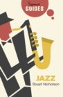 Jazz : A Beginner's Guide - Book