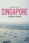 Singapore : A Modern History - Book