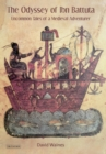 The Odyssey of Ibn Battuta : Uncommon Tales of a Medieval Adventurer - Book