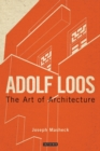 Adolf Loos : The Art of Architecture - Book