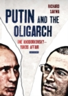 Putin and the Oligarch : The Khodorkovsky-Yukos Affair - Book