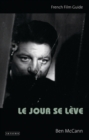 Le Jour se Leve : French Film Guide - Book