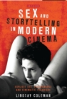 Sex and Storytelling in Modern Cinema : Explicit Sex, Performance and Cinematic Technique - Book
