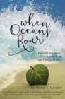 When Oceans Roar - eBook