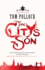 The City's Son : in hidden London you'll find marvels, magic . . . and menace - eBook