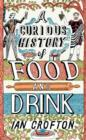 A Curious History of Food and Drink - eBook