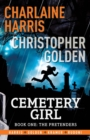 Cemetery Girl : Cemetery Girl Book 1: A graphic novel - eBook